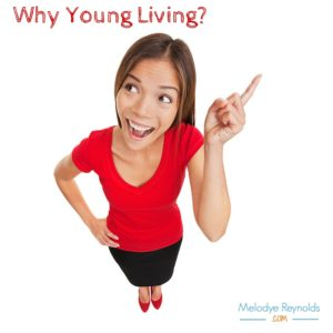 Why Young Living Melodye Reynolds